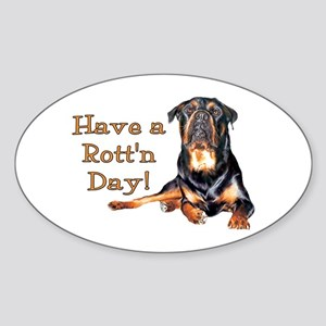 Rottweiler Rott'n Day Oval Sticker