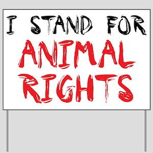 Animal rights Yard Sign