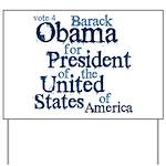 Vote 4 Obama Yard Sign