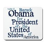 Vote 4 Obama Mousepad