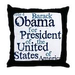 Vote 4 Obama Throw Pillow