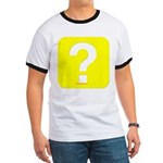 Question? Ringer T