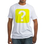 Question? Fitted T-Shirt