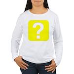 Question? Women's Long Sleeve T-Shirt