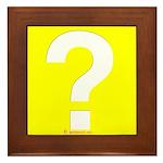 Question? Framed Tile