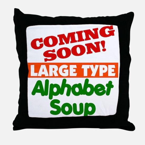 Large Type Alphabet Soup Throw Pillow