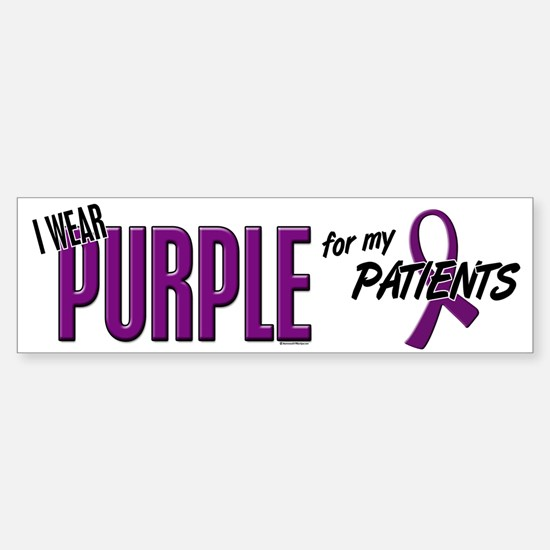 I Wear Purple For My Patients 10 Bumper Bumper Bumper Sticker