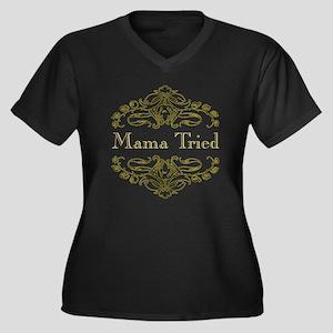 Mama Tried - Women's Plus Size V-Neck Dark T-Shirt