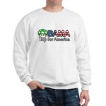 Obama 1up for America Sweatshirt