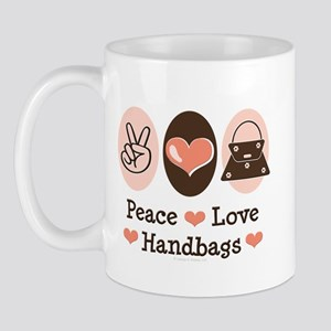 Peace Love Handbags Purse Mug