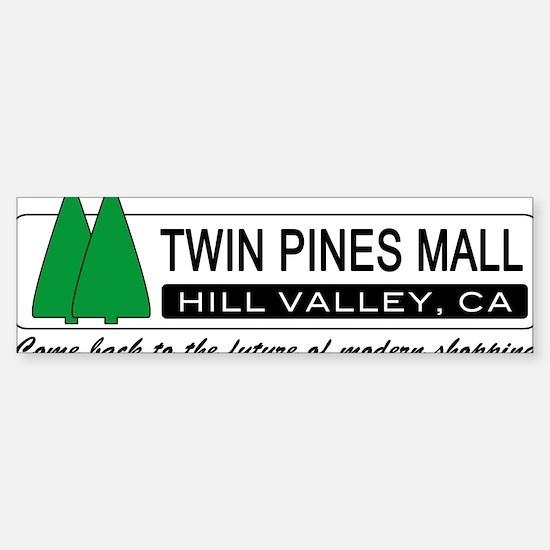 BTTF 'Twin Pines Mall' Bumper Bumper Bumper Sticker