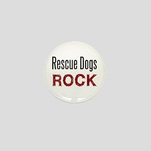Rescue Dogs Rock Mini Button