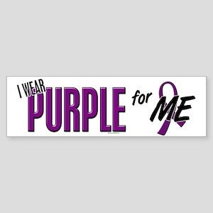 I Wear Purple For ME 10 Bumper Sticker