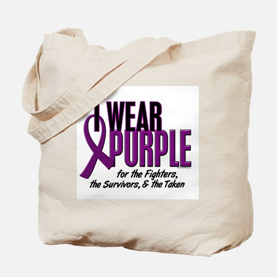 I Wear Purple For Fighters Survivors Taken 10 Tote