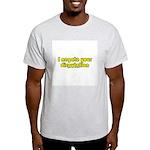 I Negate Your Disputation Light T-Shirt