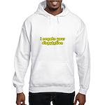 I Negate Your Disputation Hooded Sweatshirt