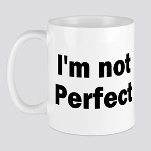 I'm Not Perfect Christian Mug