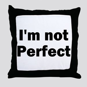 I'm Not Perfect Christian Throw Pillow