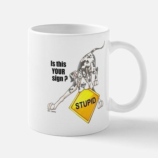 NH Is this your sign STUPID Mug