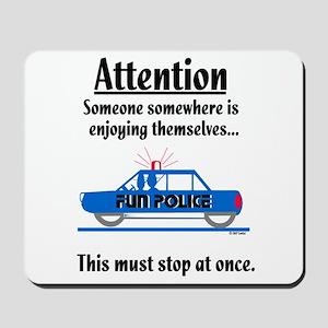 Fun Police Mousepad