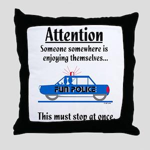 Fun Police Throw Pillow