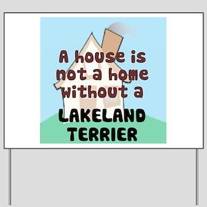 Lakeland Home Yard Sign