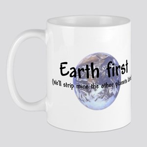 """Earth First"" Mug"