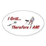 I Grill Therefore I AM Oval Sticker (10 pk)