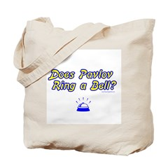 Does Pavlov Ring A Bell Tote Bag