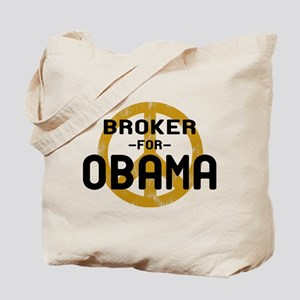 Broker for Obama Tote Bag