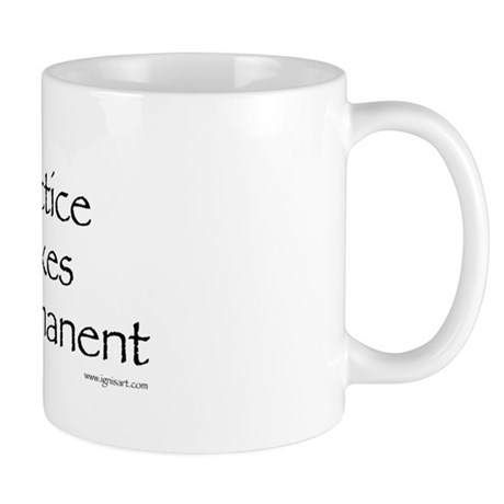Practice Makes Permanent Mug