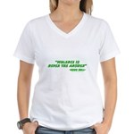 Violence Is Never The Answer Women's V-Neck T-Shir
