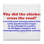 Chicken Oedipus Tile Coaster