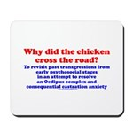 Chicken Oedipus Mousepad