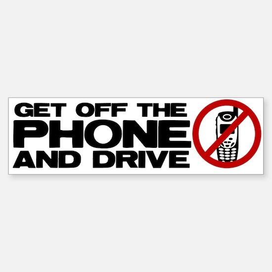 Get off the phone! Bumper Bumper Bumper Sticker