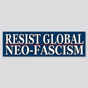 Resist Global Neo-Fascism