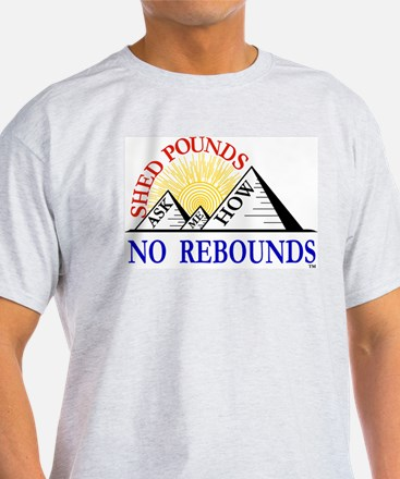 Shed Pounds, No Rebounds T-Shirt