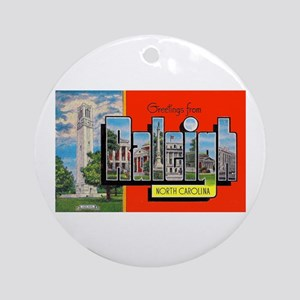 Raleigh North Carolina Greetings Ornament (Round)