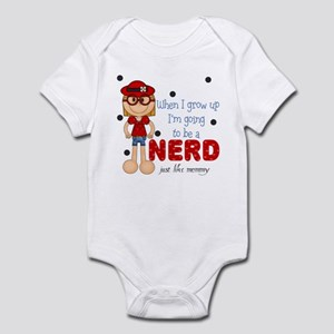 Be a NERD just like Mommy Baby Infant Bodysuit