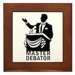 Master Debator Framed Tile