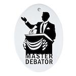 Master Debator Oval Ornament