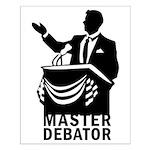 Master Debator Small Poster