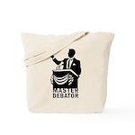 Master Debator Tote Bag