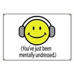You've Just Been Mentally Und Banner