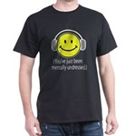 You've Just Been Mentally Und Dark T-Shirt
