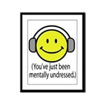 You've Just Been Mentally Und Framed Panel Print
