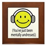 You've Just Been Mentally Und Framed Tile