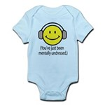 You've Just Been Mentally Und Infant Bodysuit