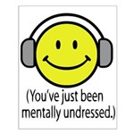 You've Just Been Mentally Und Small Poster