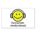 You've Just Been Mentally Und Rectangle Sticker 5